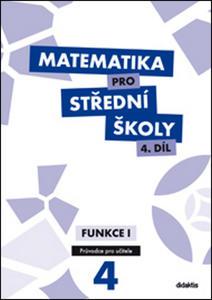 Obrázok Matematika pro střední školy 4.díl Průvodce pro učitele
