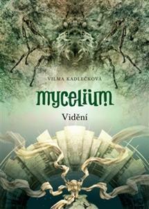Obrázok Mycelium Vidění (IV.)