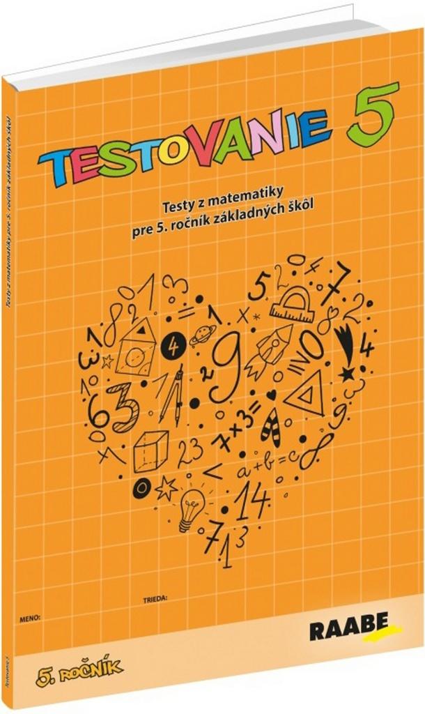 Testovanie 5 - PaedDr. Edita Šimčíková PhD., doc. RNDr. Iveta Scholtzová PhD., Mgr. Blanka Tomková PhD.
