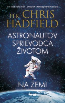 Obrázok Astronautov sprievodca životom na Zemi