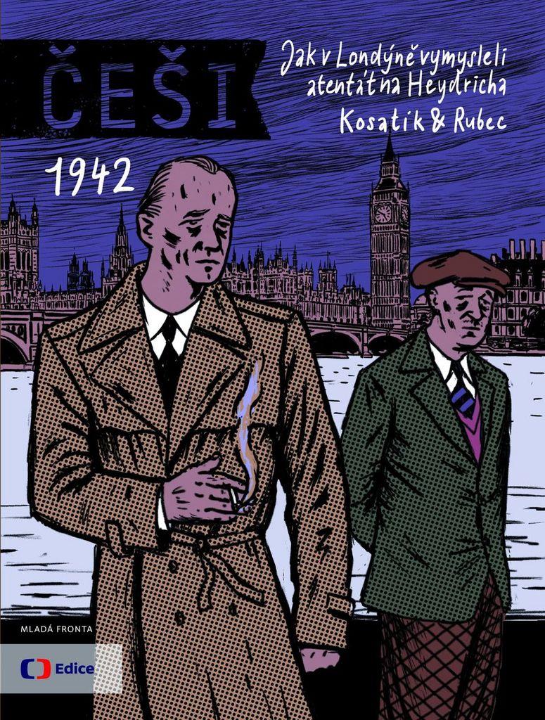 Češi 1942 - Pavel Kosatík, Marek Rubec
