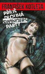 Obrázok Příliš dlouhá swingers party