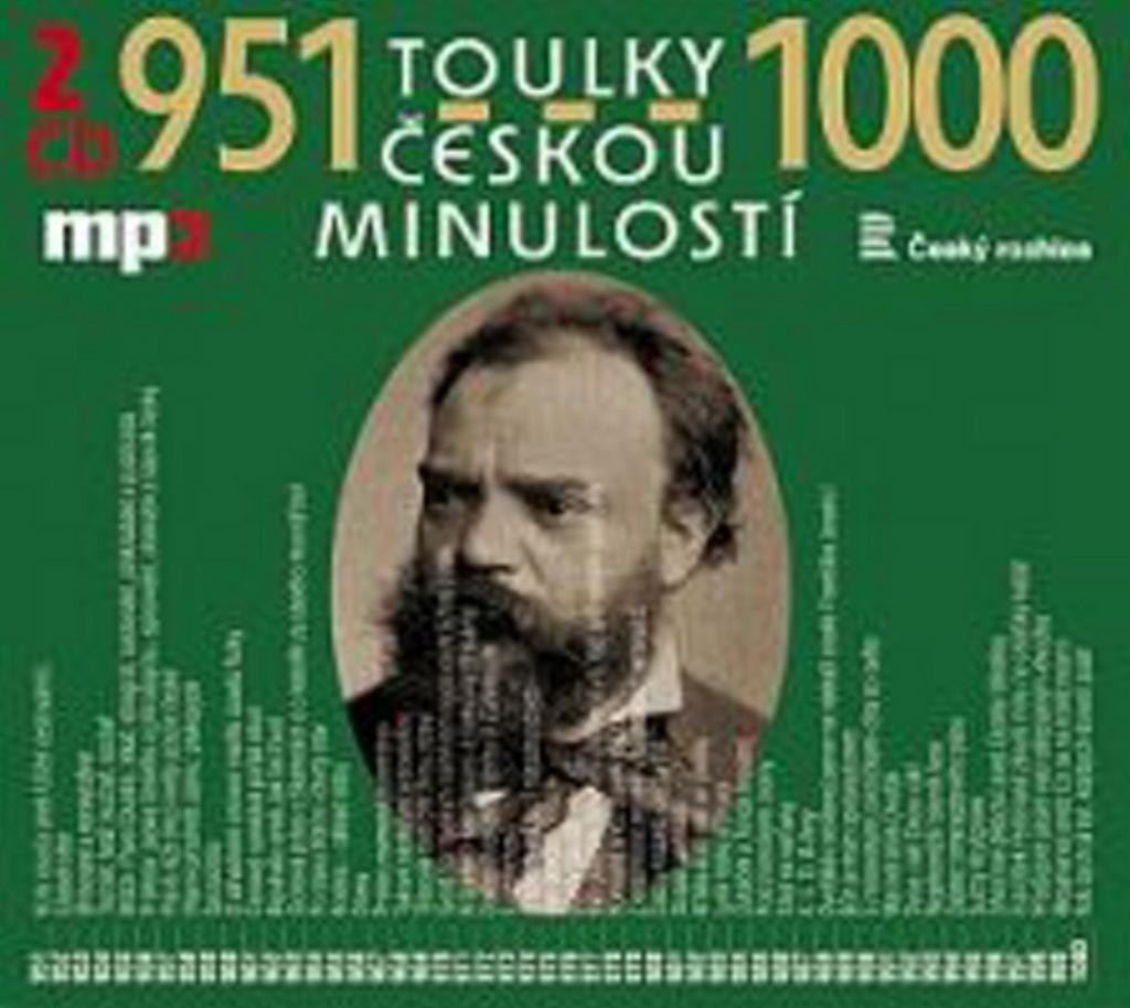 Toulky českou minulostí 951-1000 - Josef Veselý