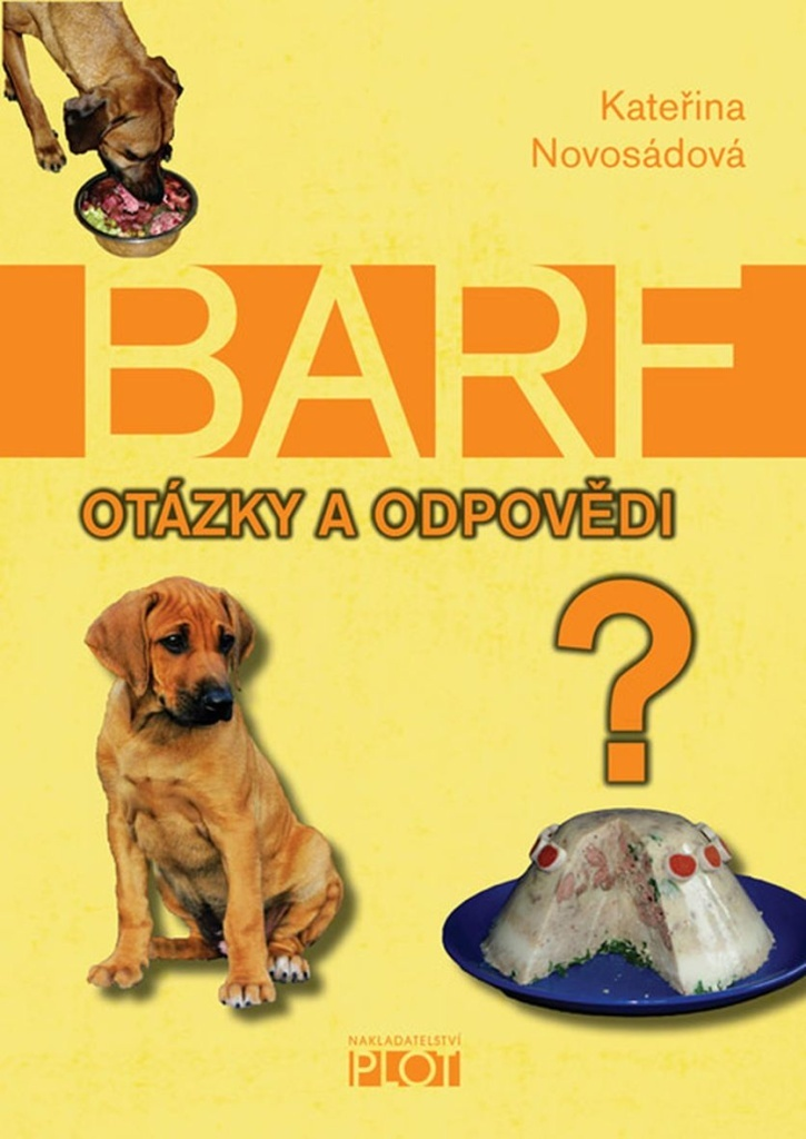 BARF Otázky a odpovědi - Kateřina Novosádová
