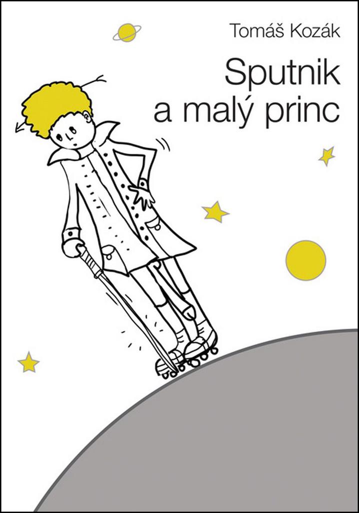 Sputnik a malý princ - Tomáš Kozák