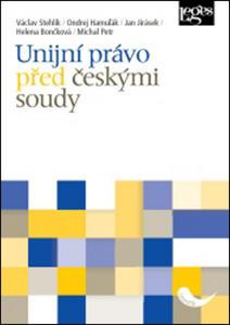 Obrázok Unijní právo před českými soudy