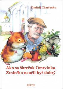 Obrázok Ako sa škrečok Omrvinka Zrniečko naučil byť dobrý