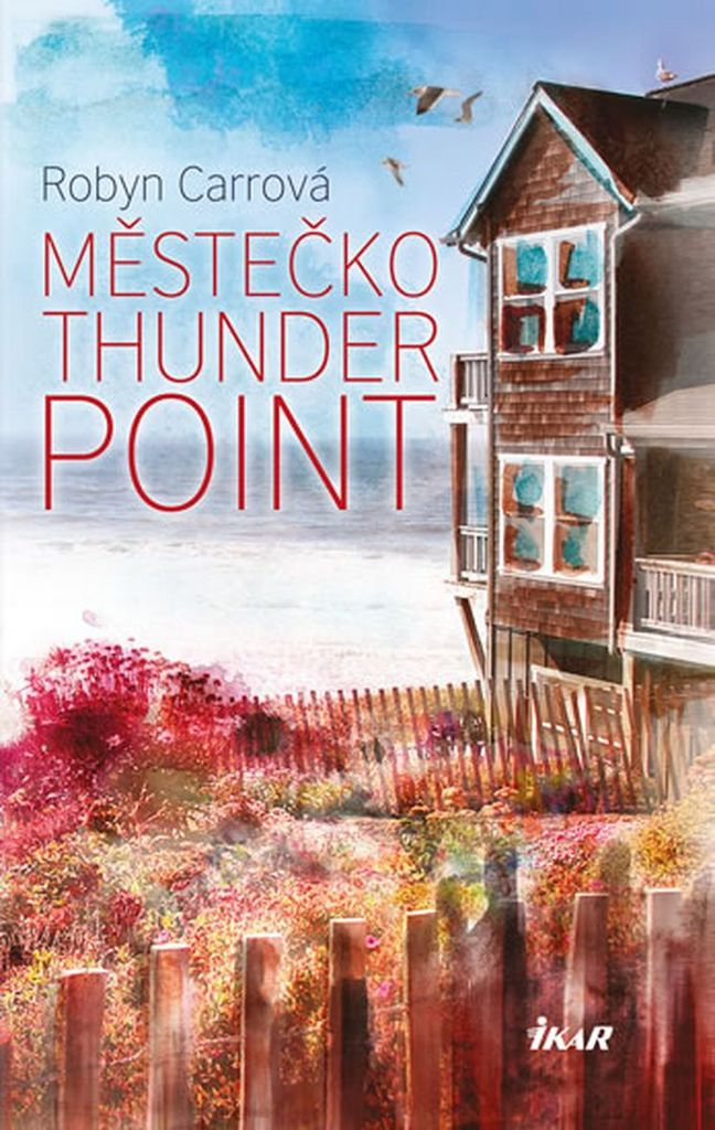Městečko Thunder Point - Robyn Carrová