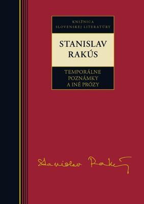 Obrázok Stanislav Rakús Temporálne poznámky a iné prózy