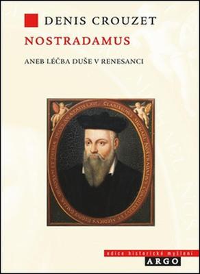Obrázok Nostradamus aneb Léčba duše v renesanci
