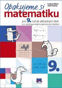 Obrázok Opakujeme si matematiku pre 9. ročník základných škôl