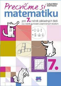 Obrázok Precvičme si matematiku pre 7. ročník základných škôl
