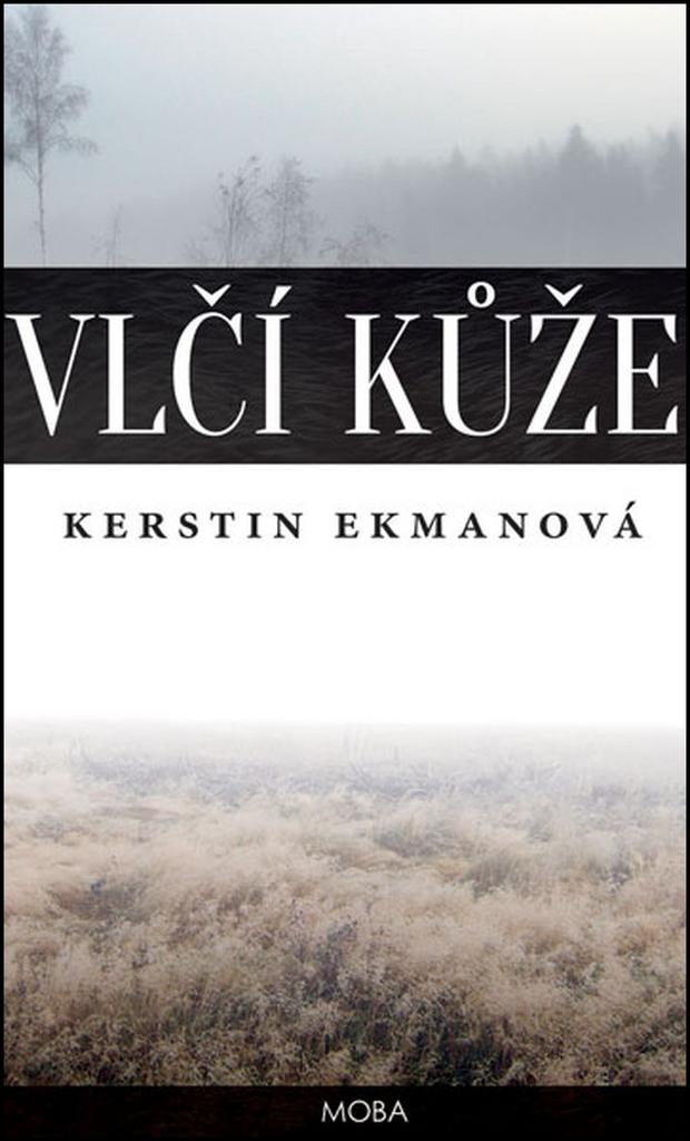 Vlčí kůže - Kerstin Ekmanová