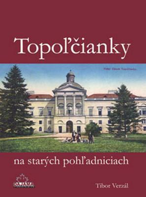 Obrázok Topoľčianky na starých pohľadniciach
