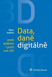 Obrázok 3D Data, daně digitálně aneb ajťákem i proti své vůli