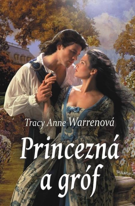Princezná a gróf - Tracy Anne Warrenová