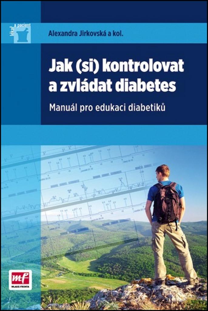 Jak (si) kontrolovat a zvládat diabetes - Alexandra Jirkovská