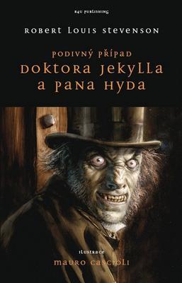 Podivný případ doktora Jekylla a pana Hyda