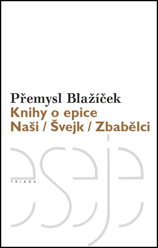 Knihy o epice - Přemysl Blažíček