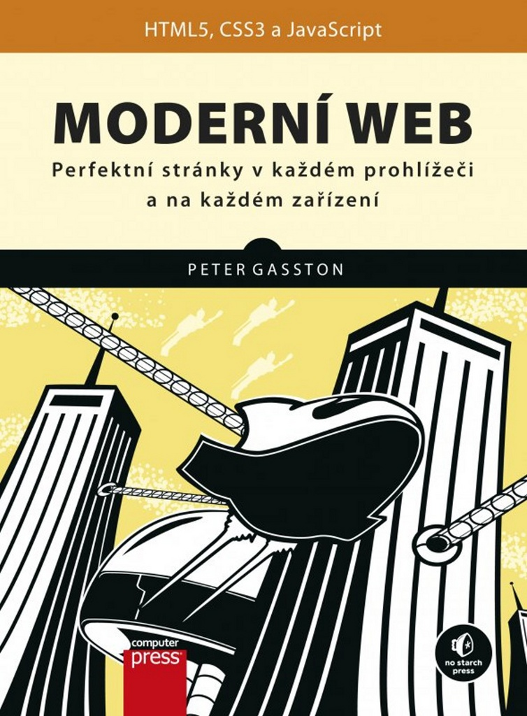 Moderní web (HTML5, CSS3, JavaScript) - Peter Gasston