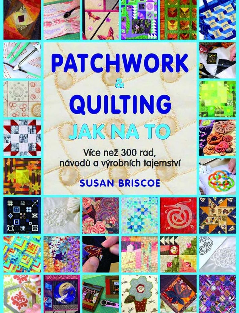 Patchwork a quilting Jak na to - Susan Briscoeová