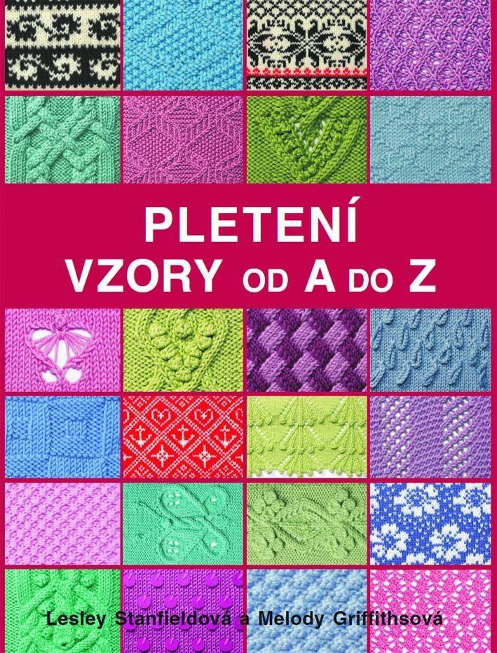 Pletení Vzory od A do Z - Lesley Stanfieldová, Melody Griffiths