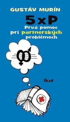 Obrázok 5 × P,  Prvá pomoc pri partnerských problémoch