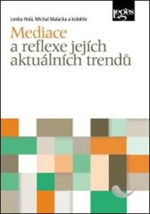 Obrázok Mediace a reflexe jejích aktuálních trendů