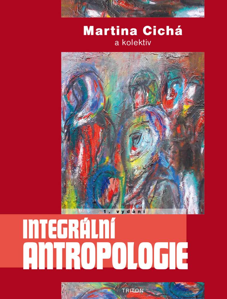Integrální antropologie - Martina Cichá