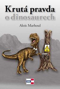 Obrázok Krutá pravda o dinosaurech