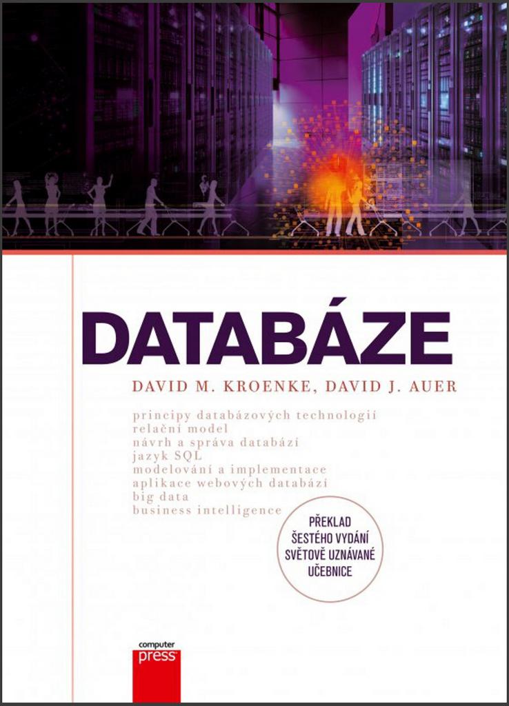 Databáze - David M. Kroenke, David J. Auer