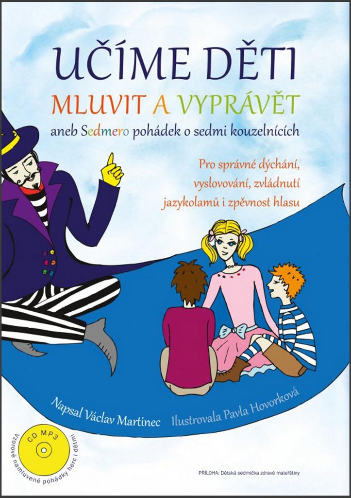 Učíme děti mluvit a vyprávět + CD MP3 - Václav Martinec