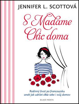Obrázok S Madame Chic doma