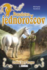 Obrázok Posolstvo jednorožcov Zradné hory Dragor (2)