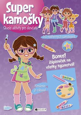Obrázok Super kamošky Skvelé aktivity pre dievčatá Kreslenie je zábava!