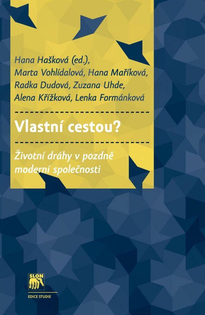 Vlastní cestou? - Marta Vohlídalová, Lenka Formánková, Alena Křížková, Hana Maříková, Zuzana Uhde