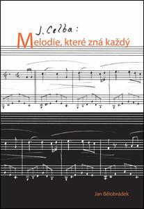 Obrázok J. Celba: Melodie, které zná každý