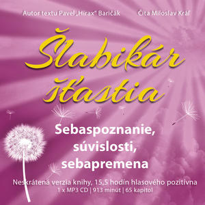 Obrázok Šlabikár šťastia Sebaspoznanie, súvislosti, sebapremena