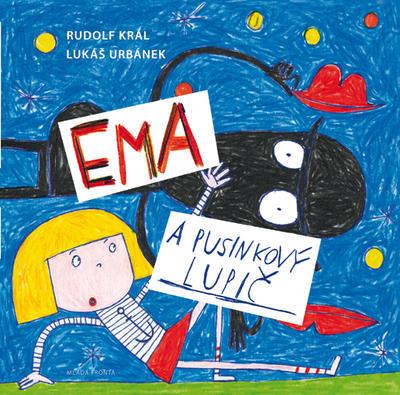 Obrázok Ema a pusinkový lupič