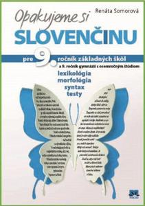 Obrázok Opakujeme si slovenčinu pre 9. ročník základných škôl a 9. ročník gymnázií