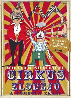 Obrázok Cirkus zlodějů a tombola zkázy