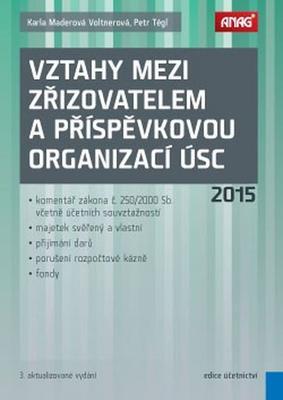 Obrázok Vztahy mezi zřizovatelem a příspěvkovou organizací ÚSC 2015