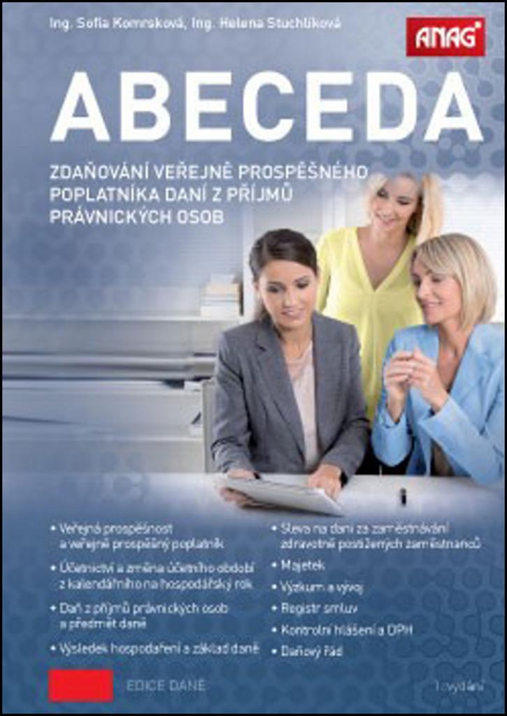 Abeceda zdaňování veřejně prospěšného poplatníka daní z příjmů právnických osob - Helena Stuchlíková, Sofia Komrsková