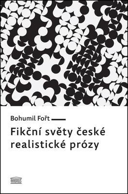 Obrázok Fikční světy české realistické prózy