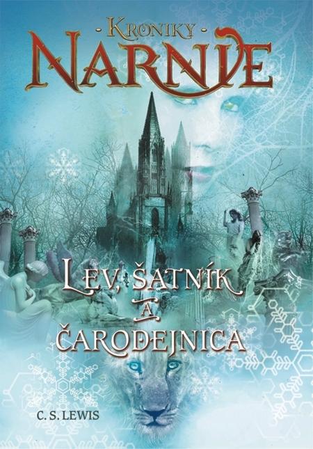 Lev, šatník a čarodejnica - Kroniky Narn - Clive Staples Lewis