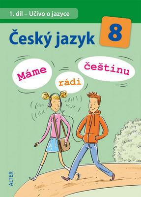 Obrázok Český jazyk 8  Máme rádi češtinu