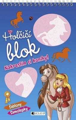 Obrázok Holčičí blok Nakreslím si koníky!