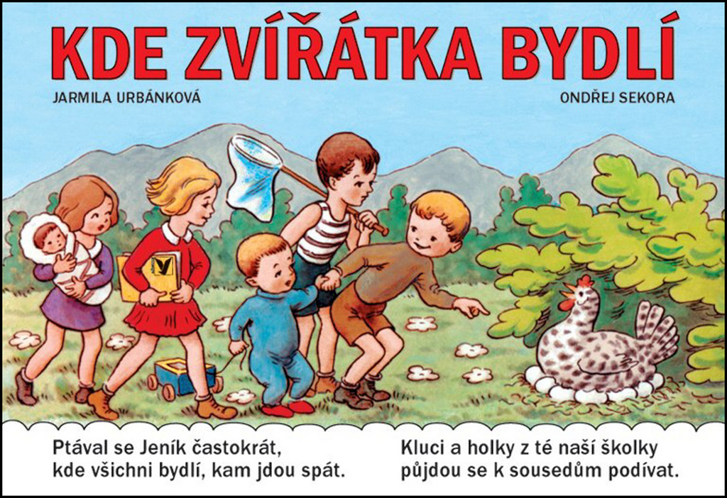 Kde zvířátka bydlí - Jarmila Urbánková