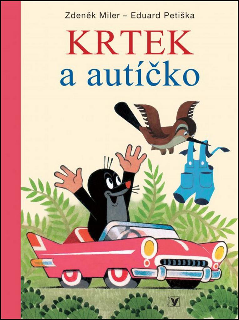 d0bb3ad364b Krtek a autíčko - Eduard Petiška