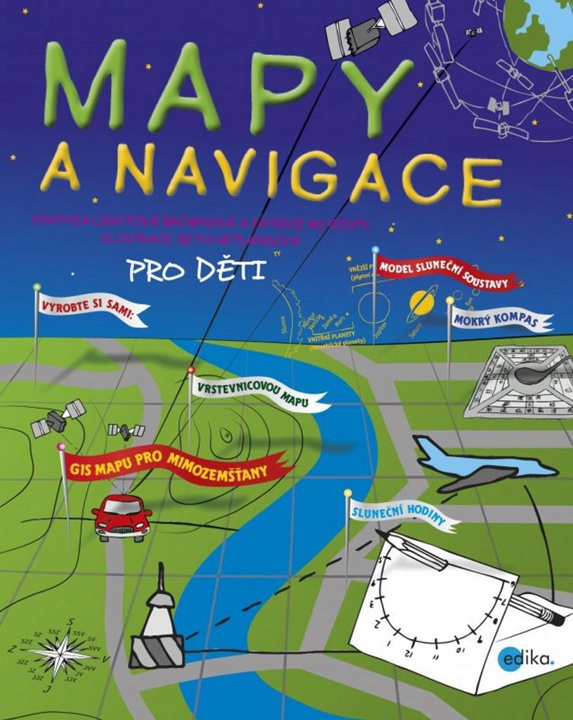 Mapy a navigace pro děti - Cynthia Light Brown